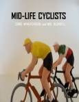 Book cover: Mid-life Cyclists, by Chris McHutchison and Neil Blundell